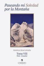 Paseando mi soledad por la montaña. Tomo VIII (ebook)