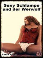 SEXY SCHLAMPE UND DER WERWOLF