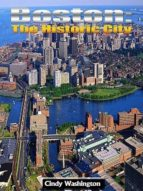BOSTON - THE HISTORIC CITY