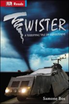 Twister! Terrifying Tales Of Superstorms (eBook)