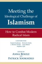 Meeting the Ideological Challenge of Islamism (ebook)