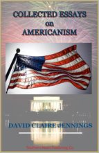Collected Essays On Americanism (ebook)
