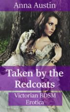Taken By The Redcoats (ebook)