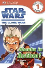 Star Wars The Clone Wars Ahsoka in Action! (ebook)