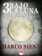 3 Bajo La Luna (ebook)