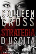 Strategia D'uscita : Un Thriller De Katerina Carter (ebook)