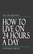 How to Live on 24 Hours a Day (ebook)