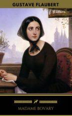 Madame Bovary (Édition Enrichie) (Golden Deer Classics) (ebook)