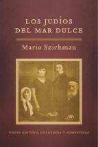 Los judíos del Mar Dulce (ebook)