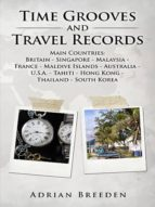 TIME GROOVES AND TRAVEL RECORDS