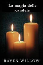 La Magia Delle Candele (ebook)