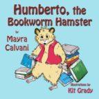 Humberto the Bookworm Hamster (ebook)