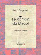 Le Roman de Miraut (ebook)