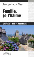 Famille, je t'haime (ebook)