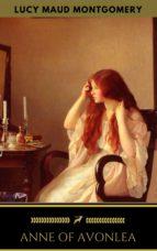 ANNE OF AVONLEA (ANNE SHIRLEY SERIES #2)
