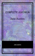 Complete Juvenilia