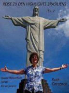 REISE ZU DEN HIGHLIGHTS BRASILIENS TEIL 2