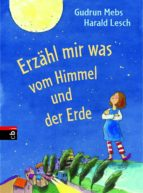 Erzähl mir was vom Himmel und der Erde (ebook)