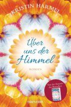 Über uns der Himmel (ebook)