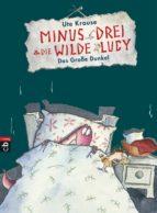 Minus Drei und die wilde Lucy - Das Große Dunkel (ebook)