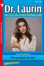 Dr. Laurin 132 - Arztroman (ebook)