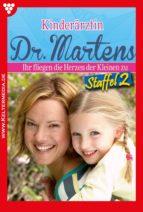 KINDERÄRZTIN DR. MARTENS STAFFEL 2 ? ARZTROMAN