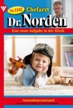 Chefarzt Dr. Norden 1142 – Arztroman (ebook)
