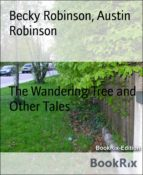 THE WANDERING TREE AND OTHER TALES