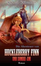 HUCKLEBERRY FINN UND ZOMBIE-JIM