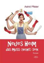 Neues Heim - Das muss (nicht) sein (ebook)