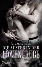 Hard & Heart 6: Die Auster in der Löwengrube (ebook)