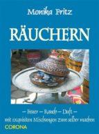 Räuchern - Feuer - Rauch - Duft (ebook)