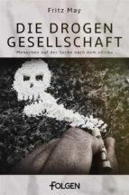 Die Drogengesellschaft (ebook)