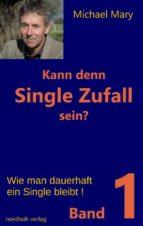 Kann denn Single Zufall sein? Band 1 (ebook)