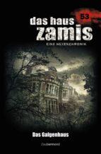 Das Haus Zamis 53 - Das Galgenhaus (ebook)