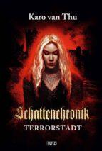 Schattenchronik 03: Terrorstadt (ebook)
