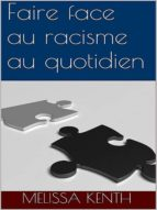 FAIRE FACE AU RACISME AU QUOTIDIEN
