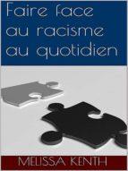 FAIRE FACE AU RACISME AU QUOTIDIEN