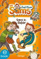 SAMS IN GEFAHR