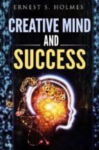 Creative Mind And Success (ebook)