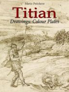 TITIAN DRAWINGS: COLOUR PLATES