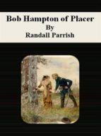 Bob Hampton of Placer (ebook)