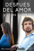 Después del amor y otros cuentos (ebook)