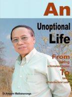 AN UNOPTIONAL LIFE