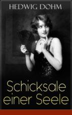 Schicksale einer Seele (Vollständige Ausgabe) (ebook)