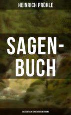 SAGEN-BUCH (580 Deutsche Sagen in einem Band) (ebook)