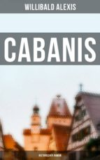 Cabanis: Historischer Roman (ebook)