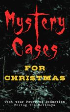 Mystery Cases For Christmas – Test your Power of Deduction During the Holidays (ebook)