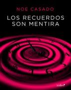 Los recuerdos son mentira (ebook)