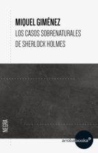 Los casos sobrenaturales de Sherlock Holmes (ebook)